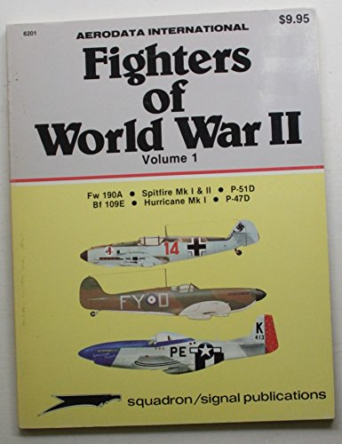 Fighters of World War II, Volume 1: