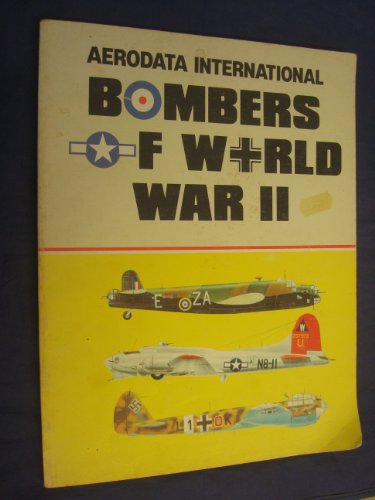 Bombers of World War II, Volume 1: Aerodata International