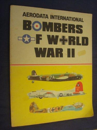 9780897471138: 001: Bombers of World War II, Volume 1: B-17G; Avro Lancaster I & III; He 111P & H; B-24C & D; Handley Page Halifax; Ju 88A - Aerodata International (6202)