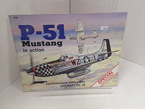 P-51 Mustang in Action - Aircraft No. 45
