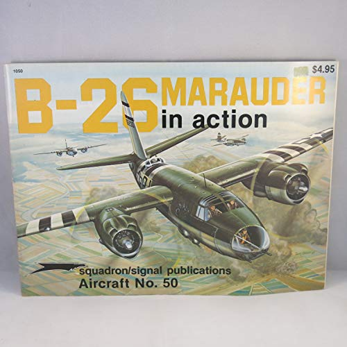 9780897471190: B-26 Marauder in Action - Aircraft No. 50