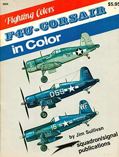 9780897471206: F-4U Corsair in Colour (Fighting Color Series)