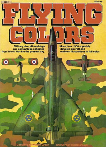 9780897471213: Flying Colors: Military Aircraft Markings and Camouflage Schemes from World War I to Present Day - Aircraft Specials series (6031)