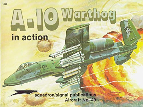 9780897471220: A-10 Warthog in Action - Aircraft No. 49