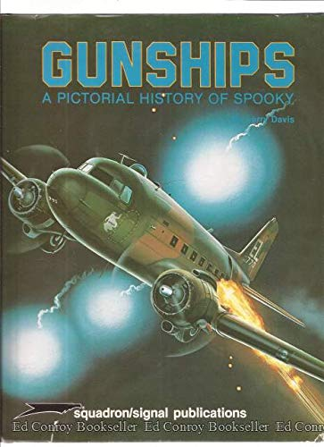 Gunships: A Pictorial History of Spooky