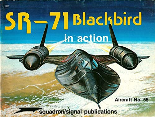 9780897471367: SR-71 Blackbird in action - Aircraft No. 55