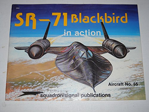 SR-71 Blackbird in Action - Aircraft No. 55