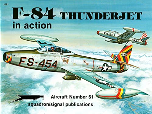 F-84 Thunderjet in Action - Aircraft No. 61
