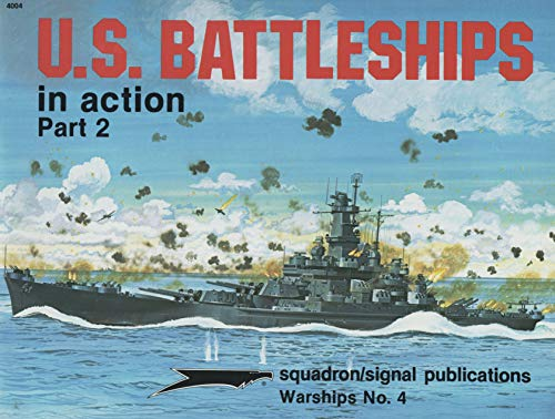 9780897471572: U.S. Battleships in Action, Part 2 - Warships No. 4