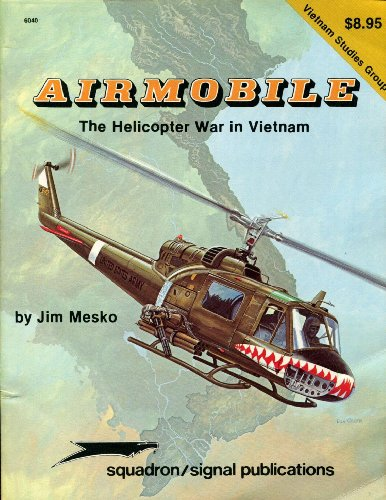 Airmobile: The Helicopter War in Vietnam - Vietnam Studies Group series (6040): Mesko, James