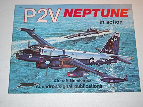 9780897471602: P2V Neptune in action - Aircraft No. 68