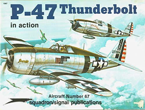 9780897471619: P 47 Thunderbolt in Action
