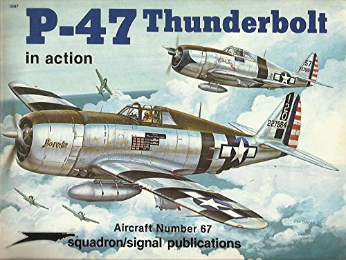 P-47 Thunderbolt in Action, Aircraft Number 67