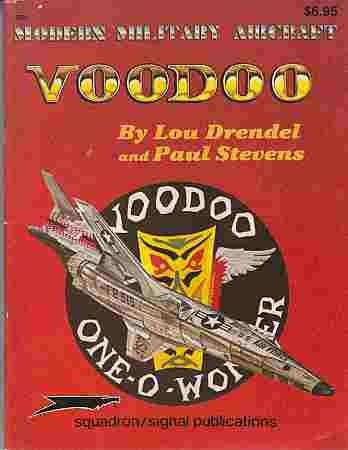 F-101 Voodoo - Modern Military Aircraft series: Lou Drendel; Paul