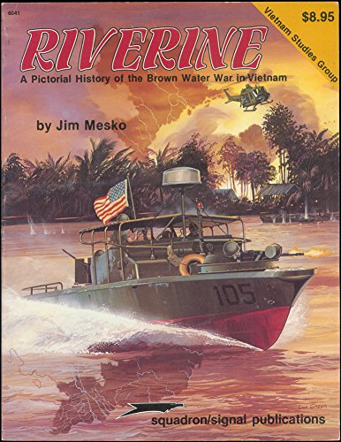 9780897471633: Riverine: The Brown Water Navy (Vietnam studies group)