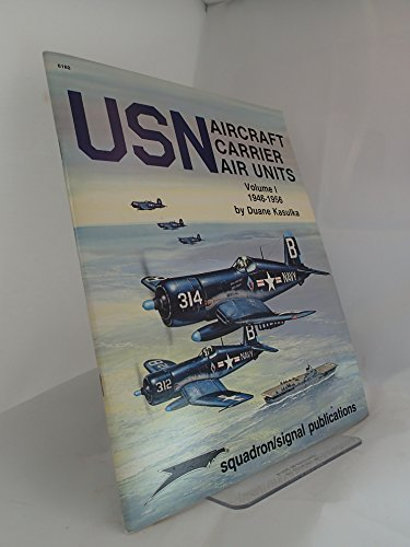 USN Aircraft Carrier Air Units, Volume 1: 1946-1956 - Specials series (6160): 1946-56 v. 1