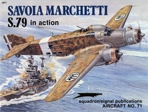 9780897471732: Savoia Marchetti S.79 in Action - Aircraft No. 71