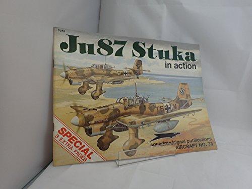 9780897471756: Ju 87 Stuka in action - Aircraft No. 73