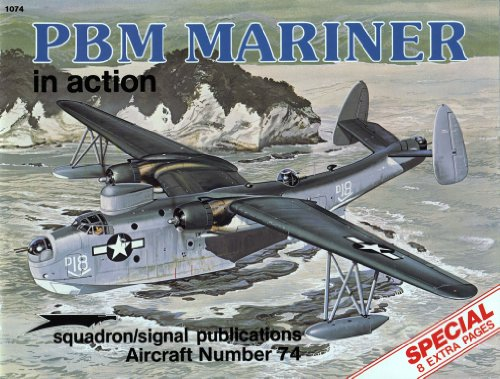 PBM Mariner In Action Including The Martin: Smith, Bob