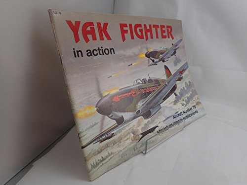 9780897471879: Yak Fighters in Action - Aircraft No. 78