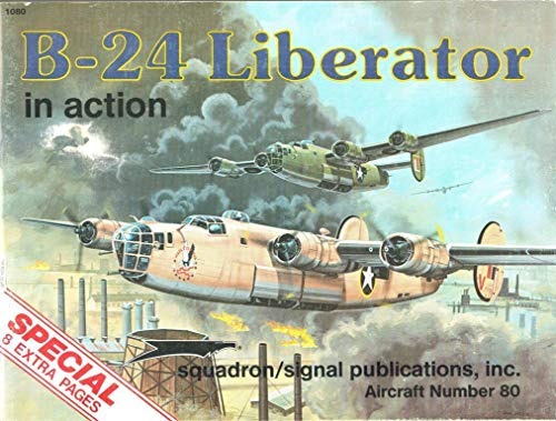 9780897471909: B-24 Liberator in Action - Aircraft No. 80