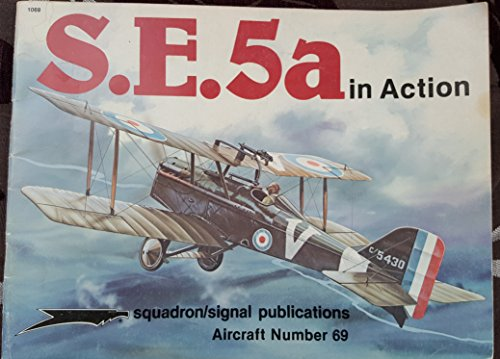S.E. 5a in Action - Aircraft No. 69: Connors, John F.