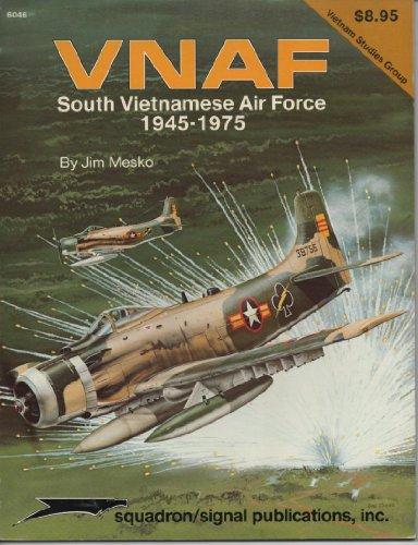 VNAF: South Vietnamese Air Force 1945-1975 - Vietnam Studies Group series (6046): Jim Mesko