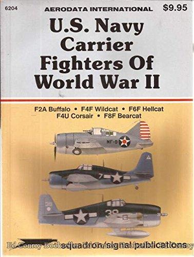 U  S  Navy Carrier Fighters of World War II
