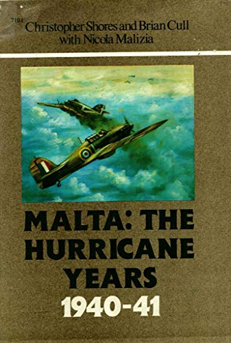 9780897472074: Malta: The Hurricane Years 1940-41 - Hardcover series (7101)