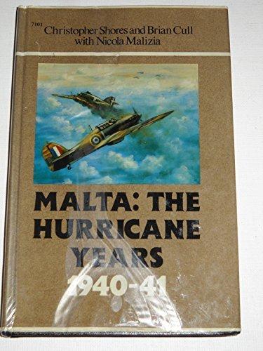 9780897472074: Malta: The Hurricane Years 1940-41 - Hardcover series (7101)