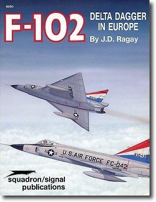 F-102 Delta Dagger in Europe - Aircraft: Johan D. Ragay