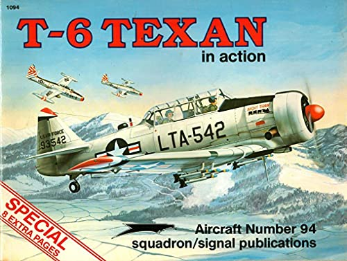 9780897472241: T-6 Texan in action - Aircraft No. 94
