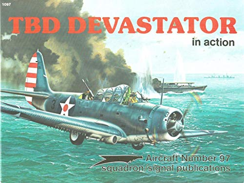 TBD Devastator in Action - Aircraft No. 97: Al Adcock