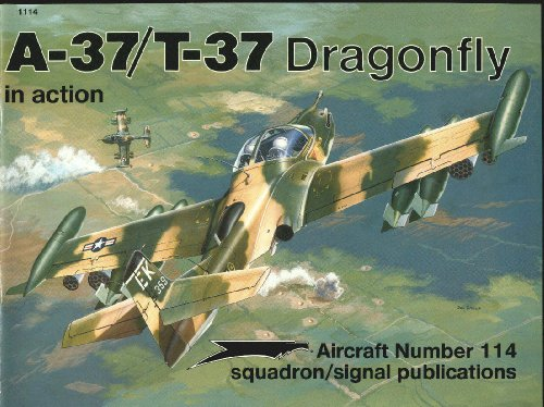 A-37/T-37 Dragonfly in Action - Aircraft No. 114: Terry Love