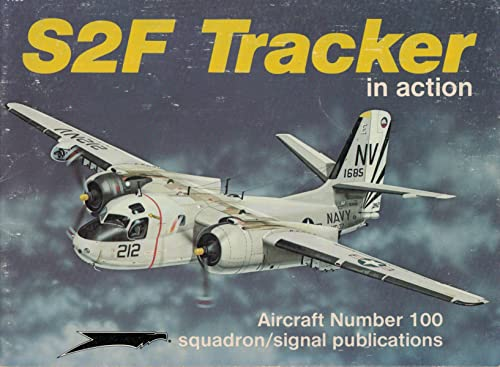 S2F Tracker in Action - Aircraft No. 100 (089747242X) by Jim Sullivan