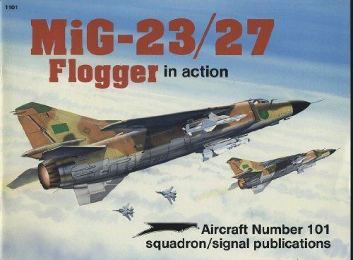 9780897472449: MiG-23/27 Flogger in action - Aircraft No. 101