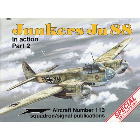 9780897472586: Junkers Ju 88 in action, Part 2 - Aircraft No. 113