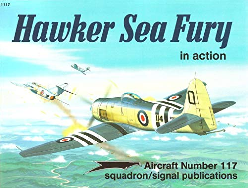 9780897472678: Hawker Sea Fury in Action (Aircraft in Action)
