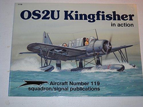 9780897472708: OS2U Kingfisher in Action - Aircraft No. 119