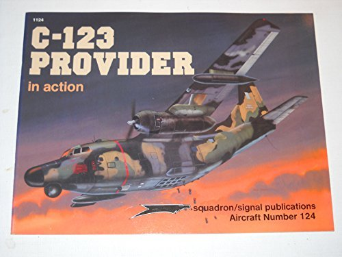 9780897472760: C-123 Provider in Action - Aircraft No. 124
