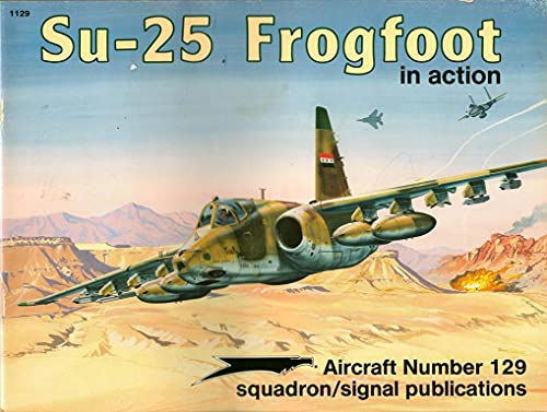 9780897472876: Su-25 Frogfoot in Action - Aircraft No. 129