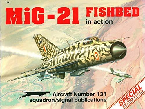 9780897472906: MiG-21 Fishbed (AIRCRAFT)