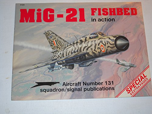 9780897472906: MiG-21 Fishbed in Action - Aircraft No. 131