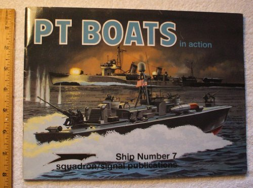 PT Boats in Action - Warships No. 7: T. Garth Connelly