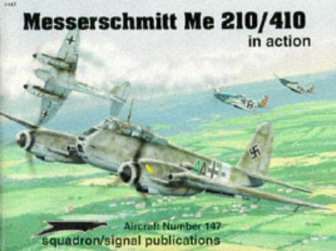 Messerschmitt Me 210/410 in Action. Aircraft No. 147