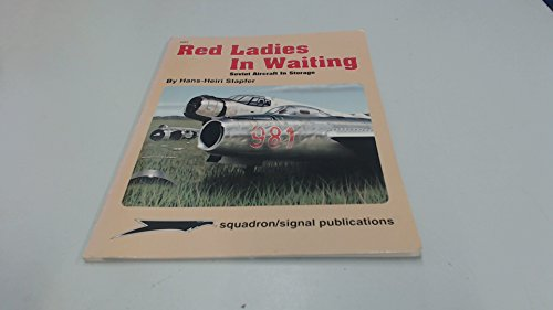 Red Ladies in Waiting, Soviet Aircraft in: Stapfer, Hans-Heiri