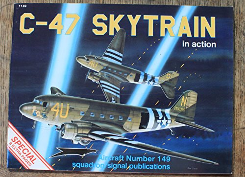 C-47 Skytrain in action - Aircraft No. 149: Davis, Larry