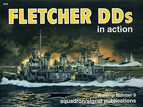 9780897473361: Fletcher DDs (US Destroyers) in action - Warships No. 8
