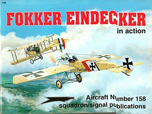 9780897473514: Fokker Eindecker in Action (Aircraft in Action)