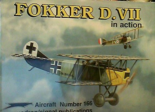 9780897473712: Fokker D.VII in Action - Aircraft No. 166